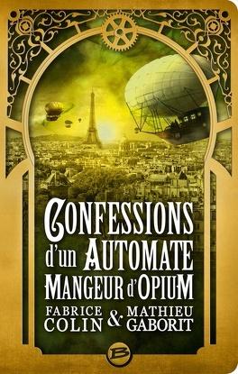 Couverture du livre : Confessions d'un automate mangeur d'opium