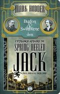 Burton & Swinburne, Tome 1 : L'étrange affaire de Spring Heeled Jack