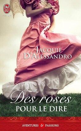 Couverture du livre : Des roses pour le dire