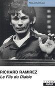 Richard Ramirez - Le Fils Du Diable