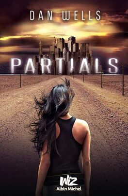Couverture du livre : Partials, Tome 1 : Partials