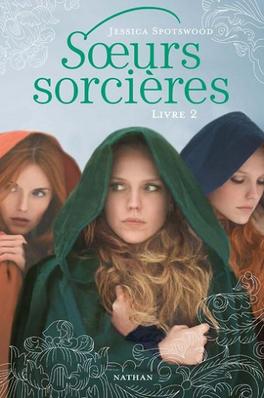 Couverture du livre : Sœurs sorcières, Livre 2