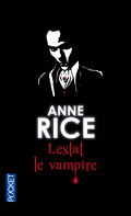 Chroniques des vampires, Tome 2 : Lestat le vampire
