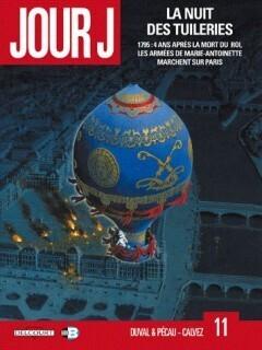 Couverture du livre : Jour J, Tome 11 : La nuit des tuileries
