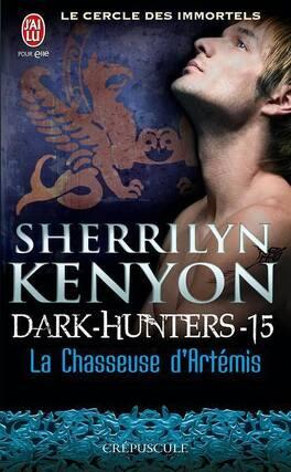 Couverture du livre : Le Cercle des immortels : Dark Hunters, Tome 15 : La Chasseuse d'Artémis