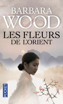 Couverture du livre : Les fleurs de l'Orient