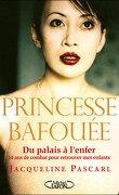 Princesse Bafouée