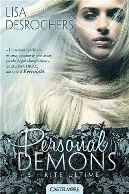 Couverture du livre : Personal Demons, Tome 3 : Rite ultime