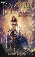 Tomyris et le labyrinthe de cristal