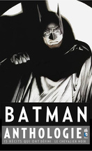 Batman - Anthologie