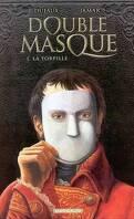 Double Masque, Tome 1: La Torpille
