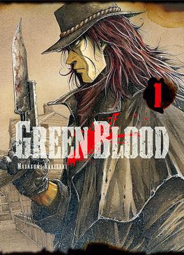 Couverture du livre : Green Blood, Tome 1