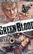 Green Blood, Tome 2