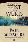 La Trilogie de l'empire, Tome 2 : Pair de l'empire