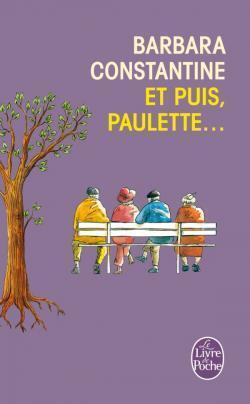 Couverture du livre : Et puis, Paulette...
