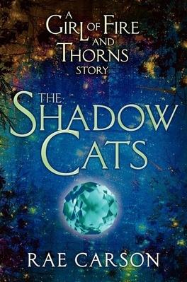 Couverture du livre : La trilogie de braises et de ronces, Tome 0,5 : The Shadow Cats