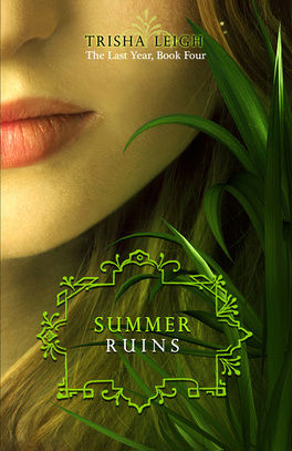Couverture du livre : The Last Year, Tome 4 : Summer Ruins