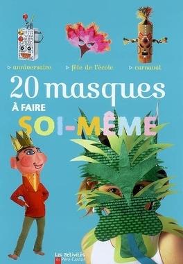 Couverture du livre : 20 masques à faire soi-même