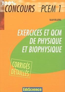 Couverture du livre : Exercices et QCM de physique et biophysique PCEM 1 : avec corrigés détaillés
