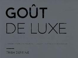Couverture du livre : Goût de luxe
