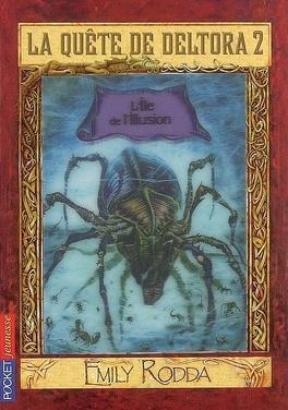Couverture du livre : La quête de Deltora : Volume 2-2, L'île de l'illusion