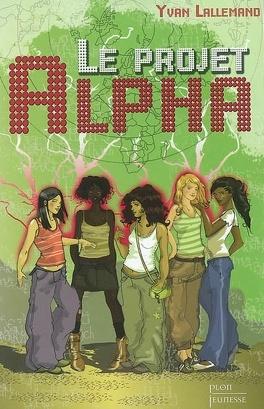 Couverture du livre : Le projet alpha