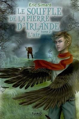 Couverture du livre : Le Souffle de la pierre d'Irlande, Tome 2 : L'Air