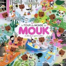 Couverture du livre : Le tour du monde de Mouk à vélo et en gommettes !