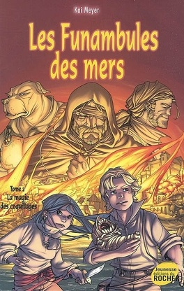 Couverture du livre : Les funambules des mers, tome 2 : La magie des coquillages
