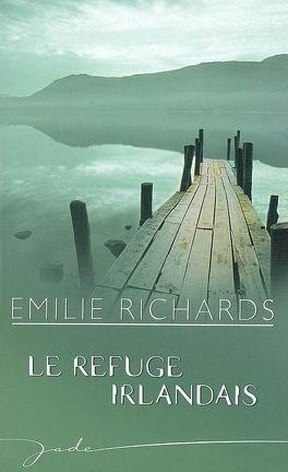 Couverture du livre : Les soeurs Donaghue, tome 1 : Le refuge irlandais