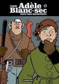 Adèle Blanc-sec : Volume 7, Tous des monstres !