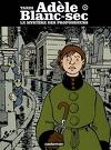 Adèle Blanc-sec : Volume 8, Le mystère des profondeurs