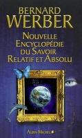 Nouvelle encyclopédie du savoir relatif et absolu