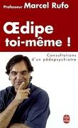 Oedipe toi-même ! : consultations d'un pédopsychiatre