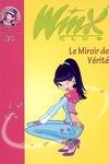 couverture Winx Club, tome 18 : Le miroir de vérité