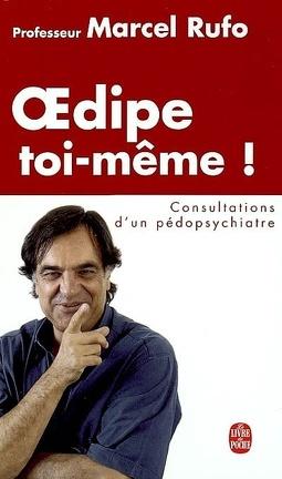 Couverture du livre : Oedipe toi-même ! : consultations d'un pédopsychiatre