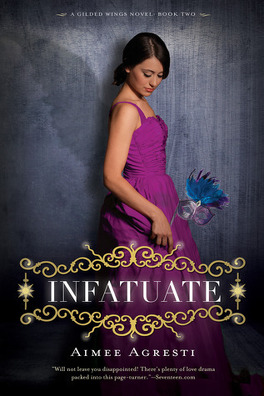 Couverture du livre : Gilded Wings, Tome 2 : Infatuate