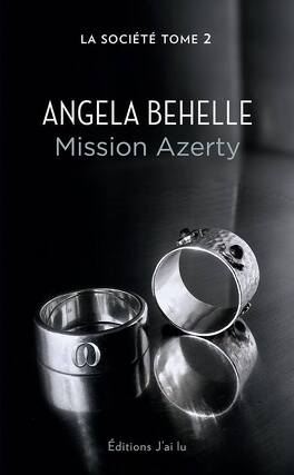 Couverture du livre : La Société, Tome 2 : Mission Azerty