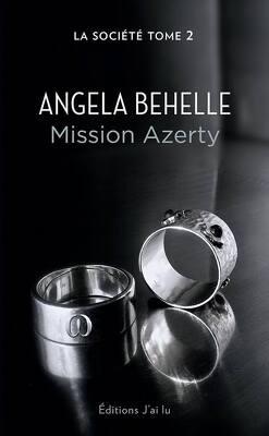 Couverture de La Société, Tome 2 : Mission Azerty