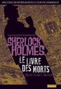 Les nouvelles enquêtes de Sherlock Holmes: Le livre des morts