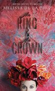 The Ring and The Crown, Tome 1