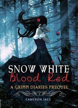 Couverture du livre : The Grimm Diaries Prequels, Tome 1 : Snow White Blood Red