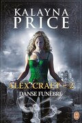 Alex Craft, Tome 2 : Danse Funèbre