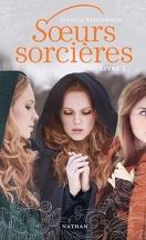 Sœurs sorcières, Livre 1