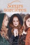 couverture Sœurs sorcières, Tome 1