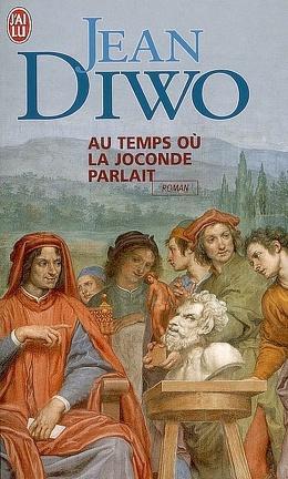 Couverture du livre : Au temps où la Joconde parlait