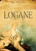 Logane, tome 2 : Coeur à vif