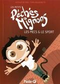 Les petits péchés mignons, tome 3 : Les mecs & le sport