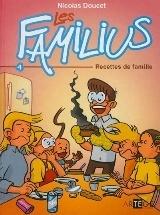 Couverture de Les Familius, tome 4: Recettes de famille