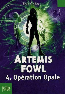 Couverture du livre : Artemis Fowl, Tome 4 : Opération Opale